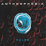 "Anthrophobia ""Pulse"""