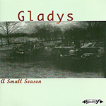 "Gladys ""A Small Season"""