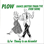 "Plow United ""Dance (Better Than I've Ever Seen)"""