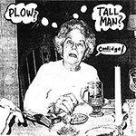Plow United / Tall Man Split