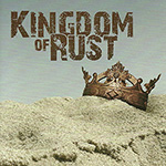 "Kingdom of Rust ""See it Through"""
