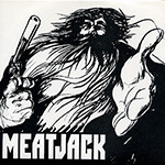 "Meatjack ""7"" Black Juice / Loud People"""