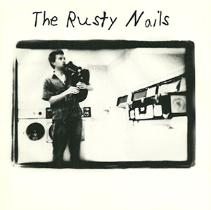 "The Rusty Nails ""The Rusty Nails"""