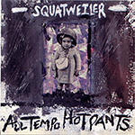 "Squatweiler ""All Tempo Hot Pants"""