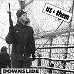 "Us & Them ""Downslide"""